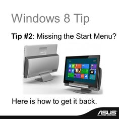 Windows 8 Tip #2 - Missing the Start menu? Here is how to get it back!   http://www.techinstyle.tv/20122729427/products/all-in-one-pcs/create-a-start-menu-in-windows-8/