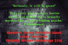 Ghostly Writes Anthology 2016. Spooky stories from authors worldwide.  Amazon US – www.amazon.com/dp/B01MPXSNJ0/ Amazon UK – www.amazon.co.uk/dp/B01MPXSNJ0/ Amazon Au – www.amazon.com.au/dp/B01MPXSNJ0/ Barnes & Noble – www.barnesandnoble.com/w/books/1125012369?ean=2940153508849