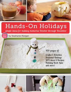 Hands-On Holidays eBook: Simple Ideas for Making Memories October through December - this is what the kids and I are doing for the next 2 1/2 months!
