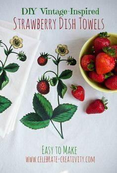 DIY Vintage-Inspired Strawberry Dish Towel.  Easy to make using any image.