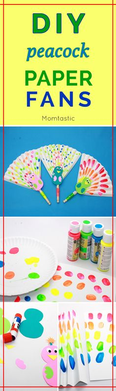 My kids love making these  easy peacock paper fans  made out of card stock and clothespins. I didn't even use brushes; finger painting all the way.