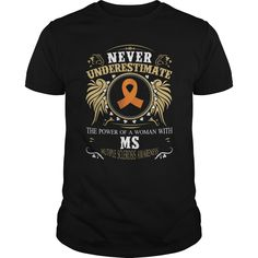 (New Tshirt Deals) Never Underestimate A Woman with MS [Tshirt Facebook] Hoodies