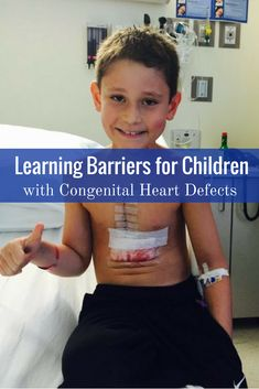 Living With CHD: Learning Barriers for Children with Congenital Heart Defects Chronic Heart Disease, Atrial Septal Defect, Child Life Specialist, Chd Awareness, Open Heart Surgery, Congenital Heart Defect, Heart For Kids, Wellness, Heart Health
