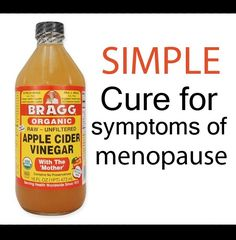 Top Natural Cures for Menopause Apple cider vinegar cure for menopause symptoms Natural Remedies For Menopause, Natural Cures, Natural Health, Natural Antibiotics, Natural Foods, Natural Treatments, Natural Products, Herbal Cure, Herbal Remedies