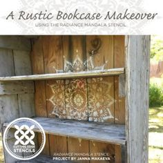 Learn how to stencil a rustic bookcase using the Radiance Mandala Stencil from Cutting Edge Stencils. Damask Stencil, Stencil Patterns, Stencil Designs, Bookcase Makeover, Hutch Makeover, Faux Painting, Stencil Painting, Stenciling, Painted Hutch