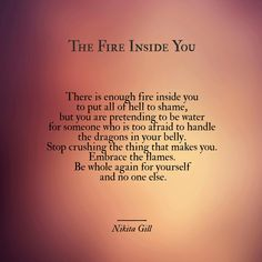 The fire inside you