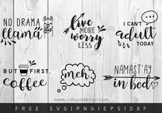 Free Funny Quotes SVG, PNG, EPS & DXF File Download