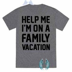 Help Me I'm On A Family Vacation T-Shirts | LookHUMAN We all know family vacations can get a little bit tense..let other's know your sassy suffering with this funny vacation design! Perfect for traveling with kids, traveling with parents, family road trips, summer road trips, and getting through a family vacation! #familyvacationfunny #familyvacationmeme<br>