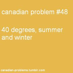 summer is +40 and winter is -40