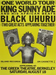 King Sunny Ade and His African Beats - Black Uhuru Poster Band Posters, Music Posters, Rum Shop, Island Records, Kings Of Leon, Northern Soul, World Music, Musical, Reggae