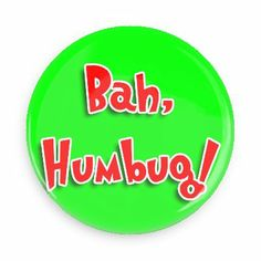 Funny Buttons - Custom Buttons - Promotional Badges - Christmas Pins - Wacky Buttons - Bah Humbug!