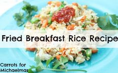 Fried Rice for breakfast? Seriously delicious recipe!