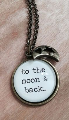 To The Moon And Back - Quote Necklace