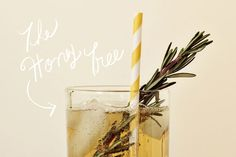 Drizzle honey on inside of glass->1-2 shots if Jack Daniels honey->top with ginger ale and garnish with rosemary.