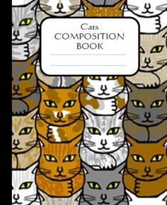 Cats Composition Book: 100 pages, lined, notebook by Reissa Roni,http://www.amazon.com/dp/1492223344/ref=cm_sw_r_pi_dp_eBf8sb0AJDGJFKWE