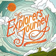The Explorers Journey A Coloring Book To Ends Of Th