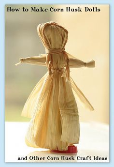 This page includes Instructions, diagrams and pictures showing you how to make a corn husk doll, or corn shuck doll as some call them. Corn husk dolls are a traditional American craft from Appalachia. Easy Arts And Crafts, Easy Crafts For Kids, Kid Crafts, Creative Crafts, Corn Husk Crafts, Corn Dolly, How To Make Corn, Corn Husk Dolls, Native American Crafts