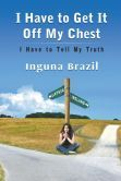I Have to Get It Off My Chest - I Have to Tell My Truth Get Off Me, Book Nooks, Tell Me, Brazil, Ireland, Politics, Country Roads, How To Get, Writing