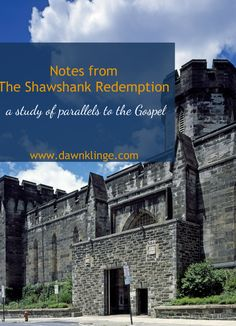 Notes from The Shawshank Redemption, a study of parallels to the Gospel