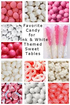 Most favorite candy for a pink and white themed candy buffet, candy table or sweet table. Pink Candy Table, Baby Shower Candy Table, Wedding Candy Table, Wedding Favors, White Candy Bars, White Dessert Tables, Birthday Candy, Birthday Ideas, Pink Sweets