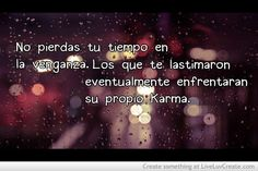 58 Best El Karma: images | Spanish quotes, Words, Powerful quotes