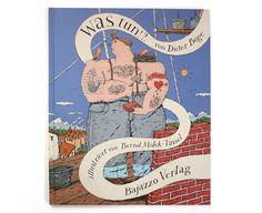 Dieter Böge, texte et Bernd Mölck-Tassel, illustrations – Was tun!?, Bajazzo Verlag
