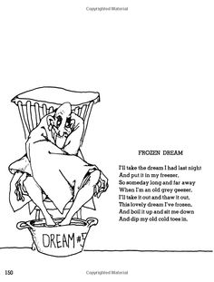 frozen dream by shel silverstein. Shel Silverstein Quotes, Cool Words, Wise Words, Where The Sidewalk Ends, Poetry For Kids, Funny Poems, Pomes, Blackout Poetry, Short Poems