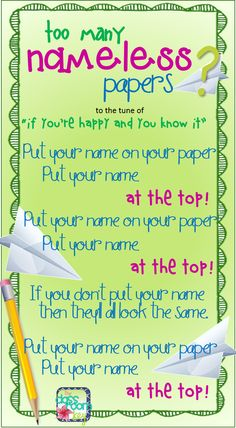 """Too many nameless papers? Here's a song to help!......Follow for Free """"too-neat-not-to-keep"""" teaching tools & other fun stuff :)"""