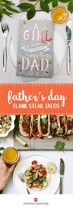 This summer is the perfect time to try something new for Father's Day! This flavor-packed recipe for Flank Steak Tacos will complete any outdoor lunch or dinner table. When paired with an awesome greeting card, this quick and easy meal turns into a thoughtful and delicious gesture for any dad in your life! Grab everything you need at Target.