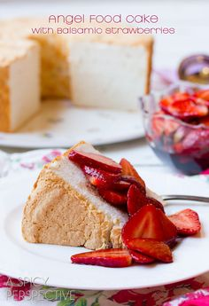 Angel Food Cake with Balsamic Strawberries! #angelfoodcake #strawberry #valentinesday