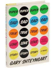 Books of The Times - Gary Shteyngart's 'Super Sad True Love Story' - NYTimes.com