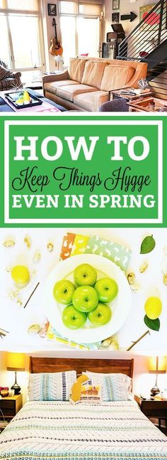 How to Keep Hygge Going through Spring