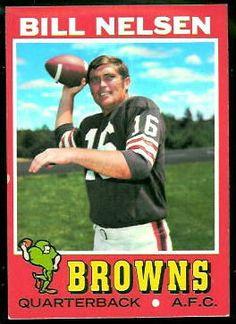 player: Bill Nelsen, team: Cleveland Browns, college: USC, hometown: Pico Rivera, CA Cleveland Team, Cleveland Browns History, Cleveland Browns Football, Football Trading Cards, Football Cards, Nfl Football Players, Football Conference, Vintage Football, Trading Card Database