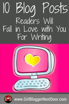 10 Blog Post Ideas that will make your readers fall in love with your writing!