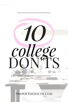 10 Things To Definitely NOT DO in College // Avoid Embarrassment and Keep Your GPA High