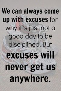 Excuses Will Never Get Us Anywhere