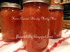 Fleur de Lolly: Home Canned Bloody Mary Mix Best Bloody Mary Mix, Homemade Bloody Mary Mix, Best Bloody Mary Recipe, Bloody Mary Recipes, Bloody Mary Mix Canning Recipe, Bloody Mary Recipe With Pickle Juice, Home Canning Recipes, Cooking Recipes, Canned Blueberries