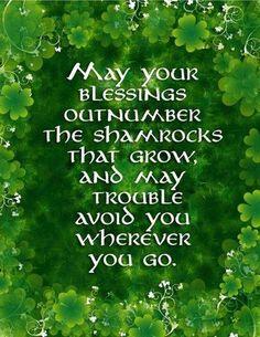 Irish Blessing ~ Happy St. Patricks Day