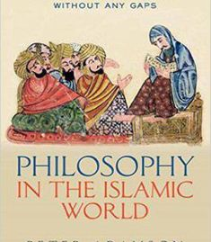 Philosophy In The Islamic World: A History Of Philosophy Without Any Gaps Volume 3 PDF