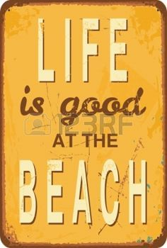 Vintage style tin sign with text Life is good at the Beach photo