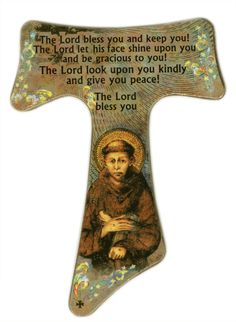 Franciscan Tau Cross and Prayer Catholic Crafts, Catholic Kids, Catholic Prayers, Catholic Saints, Ste Claire, St Francisco, St Clare's, Sign Of The Cross, Francis Of Assisi