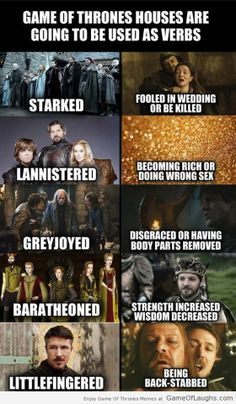 Houses in Game Of Thrones used as verbs - Game Of Thrones Memes