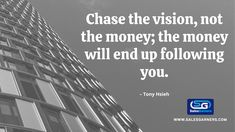 Chase the Vision, not the Money; the money will end up following you. #SalesGarners #Monday #mondaythoughts #MondayMotivation #businessgrowth #Marketing #marketingdigital #DigitalMarketing #GrowthHacking #success #Growth #Vision Follow You, Lead Generation, Business Quotes, Monday Motivation, Digital Marketing, Success, Thoughts, Money