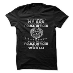 Personalized Name MY SON IS POLICE OFFICER T shirts