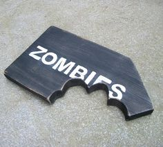 'Zombies Chomp Sign Recycled Distressed Handpainted Wood' is going up for auction at 10am Wed, Jun 20 with a starting bid of $17.