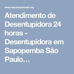 Atendimento de Desentupidora 24 horas - Desentupidora em Sapopemba São Paulo…