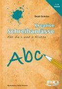 Kreative Schreibanlässe 1./2. Klasse