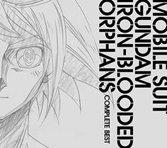 TVアニメ「機動戦士ガンダム 鉄血のオルフェンズ」COMPLETE BEST(表1)