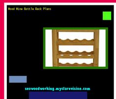 Wood Wine Bottle Rack Plans 075038 - Woodworking Plans and Projects!