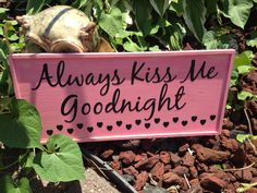 Always kiss me goodnight sign by NeonHorseDesign on Etsy